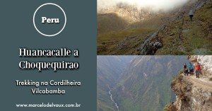 Huancacalle a Choquequirao