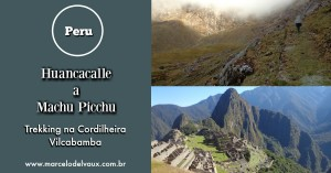 Huancacalle a Machu Picchu